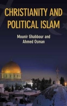 Christianity and Political Islam, Hardback Book