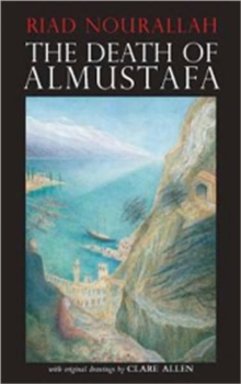 The Death of Almustafa, Hardback Book