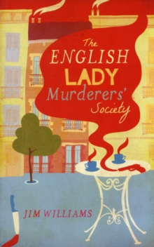 The English Lady Murderers' Society, Paperback Book