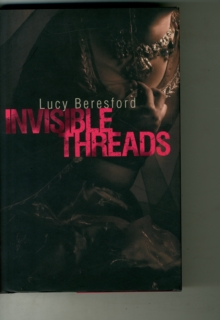 Invisible Threads, Hardback Book