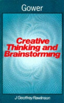 Creative Thinking and Brainstorming, Paperback Book