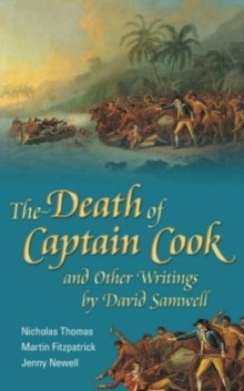 The Death of Captain Cook and Other Writings by David Samwell, Hardback Book