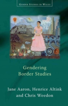 Gendering Border Studies, Paperback / softback Book