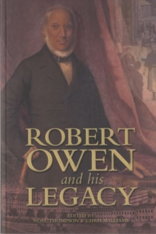 Robert Owen and his Legacy, Paperback / softback Book