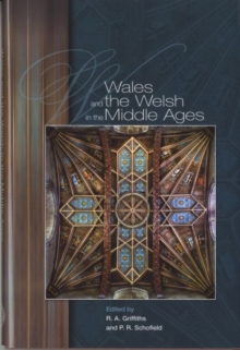 Wales and the Welsh in the Middle Ages, Hardback Book