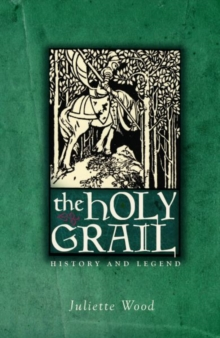 The Holy Grail : History and Legend, Paperback / softback Book