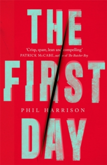 The First Day, Hardback Book