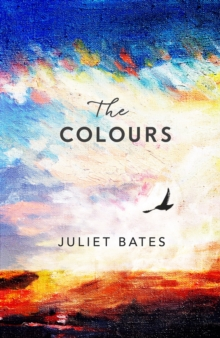 The Colours : a captivating, epic historical drama about family, love and loss, EPUB eBook