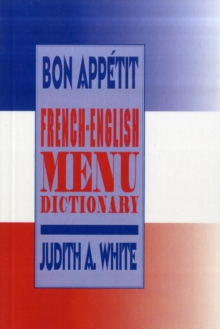 Bon Appetit! : French-English Menu Dictionary, Paperback Book