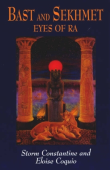 Bast and Sekhmet : Eyes of Ra, Paperback Book