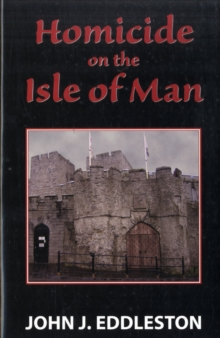Homicide on the Isle of Man, Hardback Book