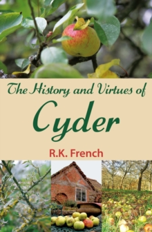 History and Virtues of Cyder, Paperback / softback Book