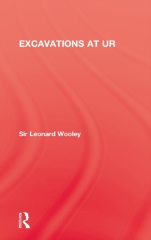 Excavations At Ur, Hardback Book