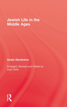 Jewish Life in the Middle Ages, Hardback Book