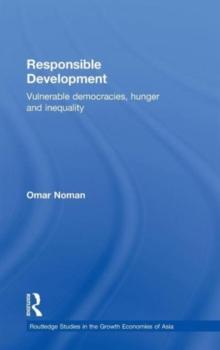 Responsible Development : Vulnerable Democracies, Hunger and Inequality, Hardback Book