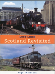 Lost Lines: Scotland Revisted, Paperback Book