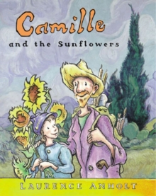 Camille and the Sunflowers, Paperback / softback Book