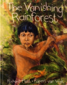 The Vanishing Rainforest, Paperback Book