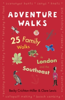 Adventure Walks for Families in and Arou, Paperback Book