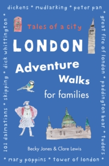 London Adventure Walks for Families, Paperback Book