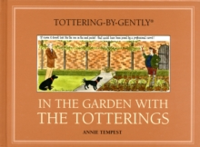 In the Garden with the Totterings, Hardback Book