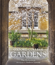 Oxford College Gardens, Hardback Book