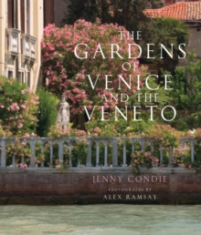 The The Gardens of Venice and the Veneto, Hardback Book
