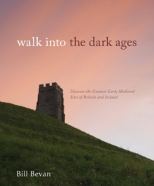 Walk into the Dark Ages, Hardback Book