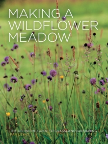 Making a Wildflower Meadow, Paperback Book