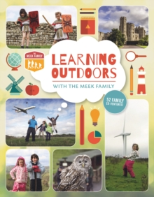 Learning Outdoors with the Meek Family, Paperback Book