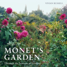 Monet's Garden : Through the Seasons at Giverny, Paperback Book