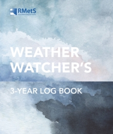 The Royal Meteorological Society Weather Watcher's Three-Year Log Book, Paperback / softback Book