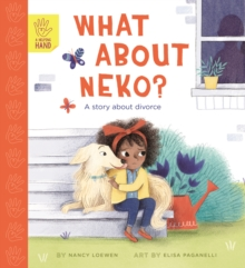 What About Neko? : A Story of Divorce, Paperback / softback Book