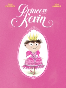 Princess Kevin, Paperback / softback Book