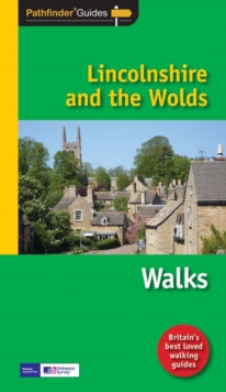 Pathfinder Lincolnshire & the Wolds, Paperback Book