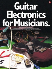 Guitar Electronics for Musicians, Paperback Book