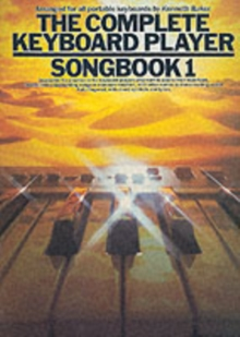 The Complete Keyboard Player : Songbook 1, Paperback Book