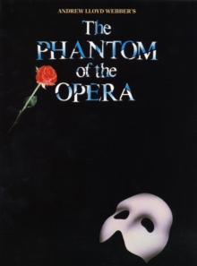 """Phantom of the Opera"" : for Piano, Voice and Guitar, Paperback Book"