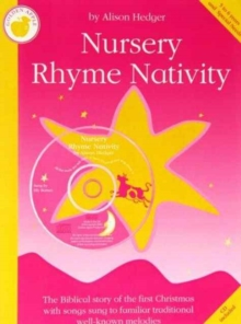 Alison Hedger : Nursery Rhyme Nativity (Teacher's Book/CD), Paperback Book