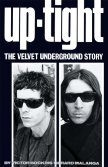 "Uptight : The Story of the ""Velvet Undergound"", Paperback Book"