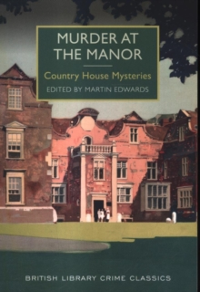 Murder at the Manor : Country House Mysteries, Paperback Book