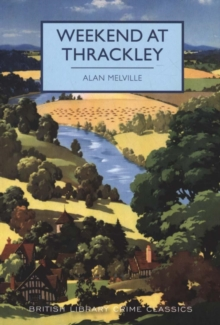 Weekend at Thrackley, Paperback / softback Book