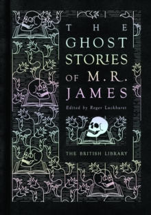 The Ghost Stories of M. R. James, Hardback Book