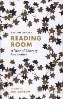 Reading Room : A Year of Literary Curiosities, Hardback Book