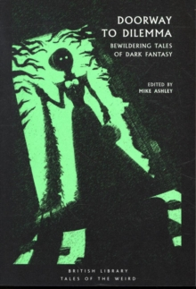 Doorway to Dilemma : Bewildering Tales of Dark Fantasy, Paperback / softback Book