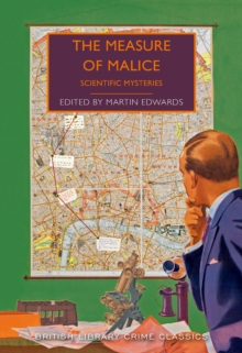 The Measure of Malice : Scientific Detection Stories, Paperback / softback Book