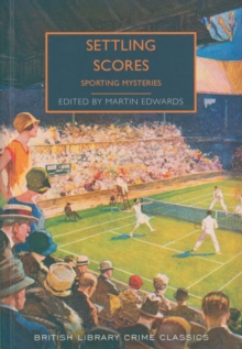 Settling Scores : Sporting Mysteries, Paperback / softback Book