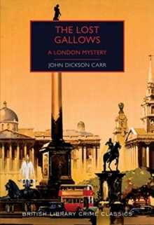 The Lost Gallows : A London Mystery, Paperback / softback Book