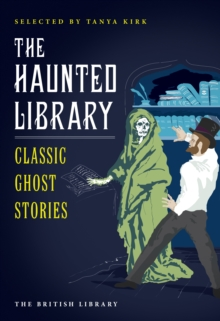 The Haunted Library : Classic Ghost Stories, Paperback Book