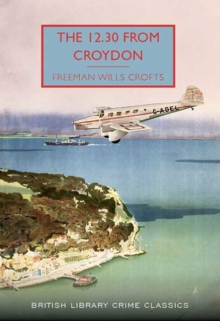 The 12.30 from Croydon, Paperback / softback Book